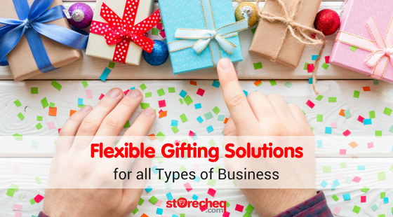 Flexible Gifting Solutions for all Types of Business
